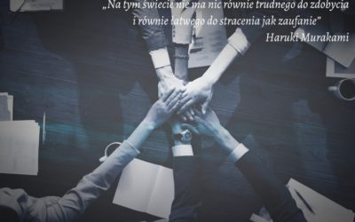 """""""Ufaj swoim współpracownikom i buduj zaufanie do siebie – to podstawa dobrych relacji z pracownikiem"""""""